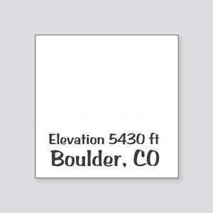 "Boulder_High_Town_wht Square Sticker 3"" x 3"""