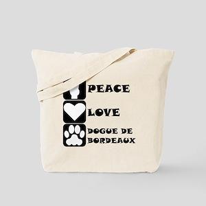 Peace Love Dogue de Bordeaux Tote Bag
