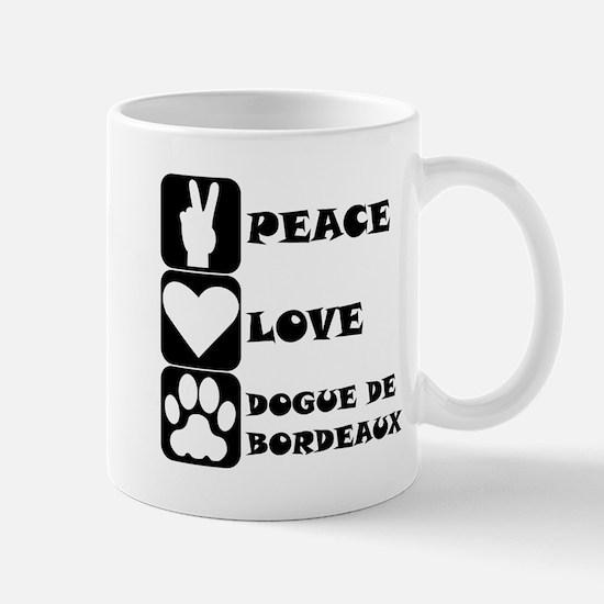 Peace Love Dogue de Bordeaux Mugs