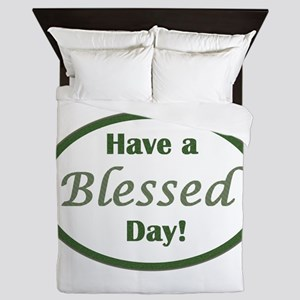 Have a Blessed Day Queen Duvet