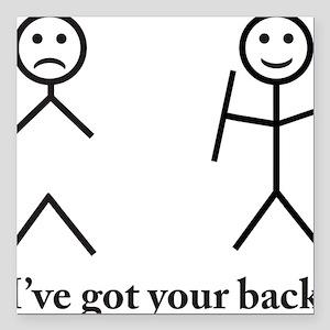 "i got your back cu ochi Square Car Magnet 3"" x 3"""