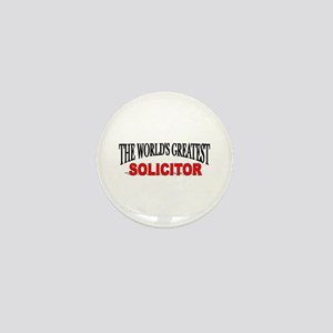 """""""The World's Greatest Solicitor"""" Mini Button"""