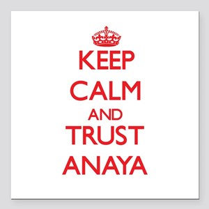 "Keep Calm and TRUST Anaya Square Car Magnet 3"" x 3"
