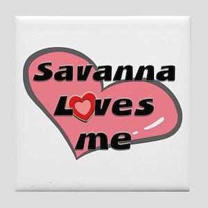 savanna loves me  Tile Coaster