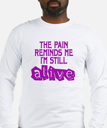Pain Long Sleeve T-Shirt