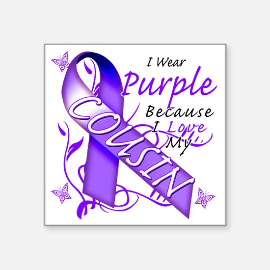 "I Wear Purple Because I Lov Square Sticker 3"" x 3"""