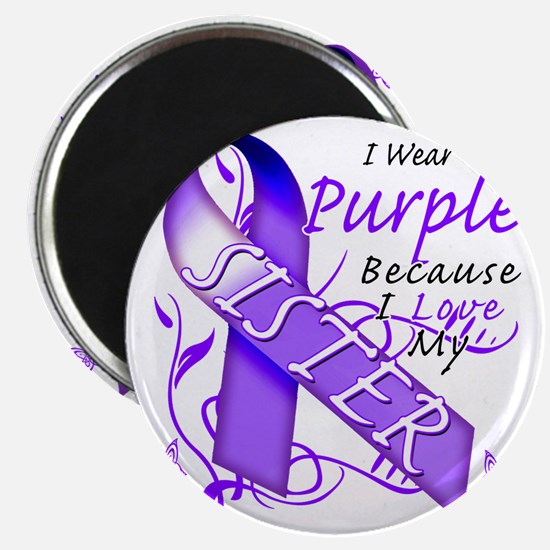I Wear Purple Because I Love My Sister Magnet