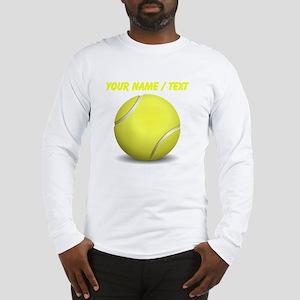 Custom Tennis Ball Long Sleeve T-Shirt