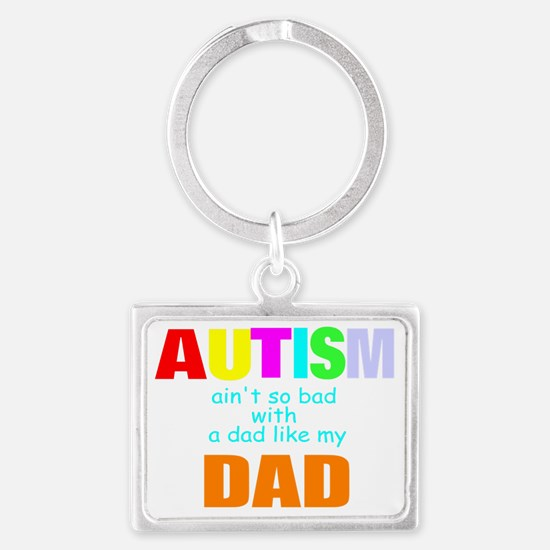 Great autism dad Landscape Keychain