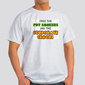 Free The Pot Smokers Jail The Corporate Crooks T-S
