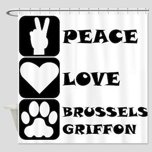 Peace Love Brussels Griffon Shower Curtain