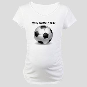 Custom Soccer Ball Maternity T-Shirt