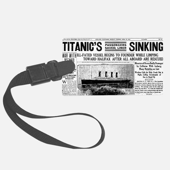 Oakland Tribune-TITANIC15-apr-19 Luggage Tag