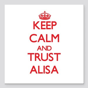 "Keep Calm and TRUST Alisa Square Car Magnet 3"" x 3"