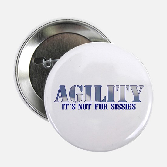 AGILITY: it's not for sissies Button