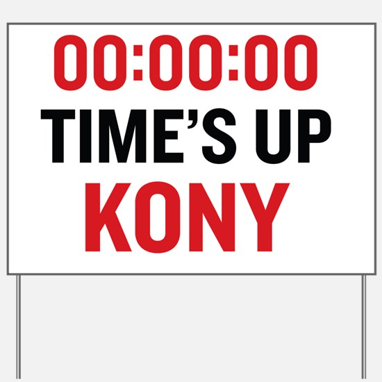 times up Yard Sign