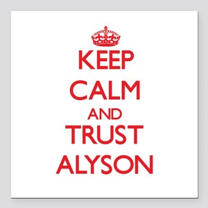 """Keep Calm and TRUST Alyson Square Car Magnet 3"""" x"""