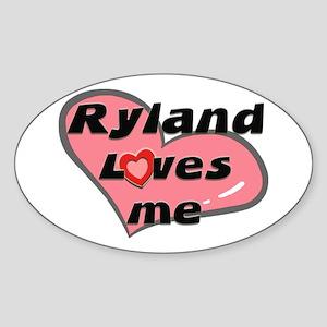 ryland loves me Oval Sticker