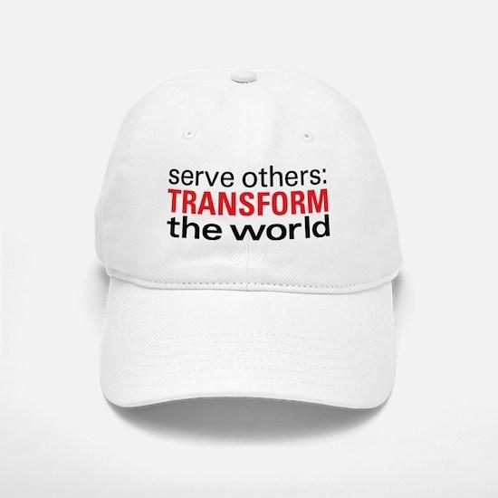 serve others-transform Baseball Baseball Cap
