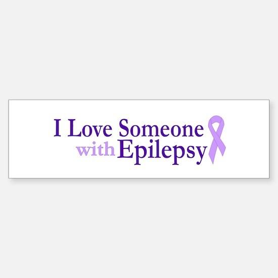 Love Someone with Epilepsy Bumper Bumper Bumper Sticker