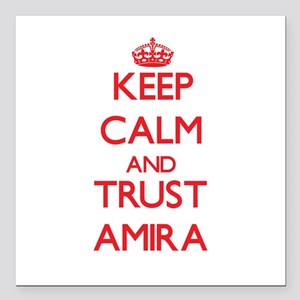 """Keep Calm and TRUST Amira Square Car Magnet 3"""" x 3"""