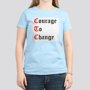 Courage To Change Women's Light T-Shirt