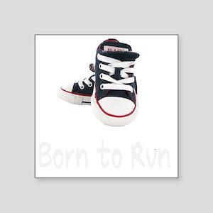 """Born To Run_boy_wht Square Sticker 3"""" x 3"""""""