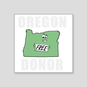 """OregonDonor_dark Square Sticker 3"""" x 3"""""""