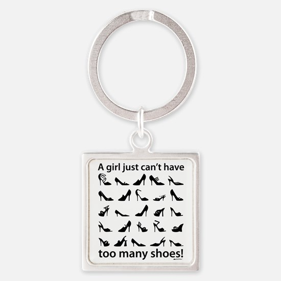 too many shoes2 Square Keychain