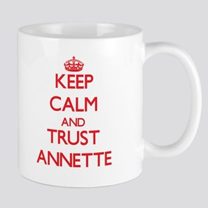 Keep Calm and TRUST Annette Mugs