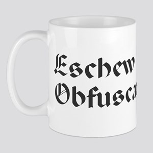 Eschew Obfuscation! Mug