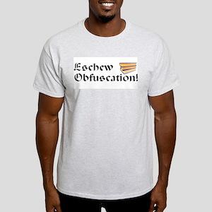 Eschew Obfuscation! Light T-Shirt