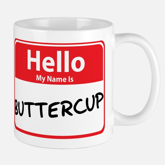Hello My Name is Buttercup Mug