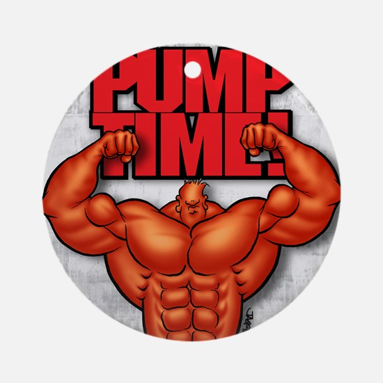 PumpTime2 Round Ornament