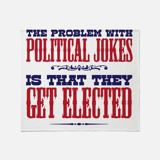 politicaljokes copy Throw Blanket