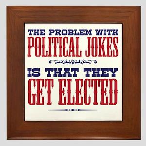 politicaljokes copy Framed Tile