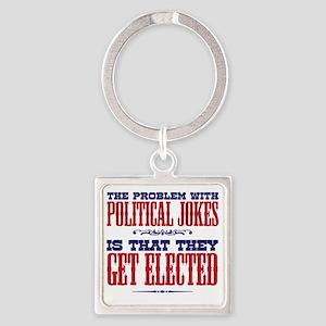 politicaljokes copy Square Keychain