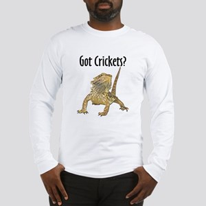 Bearded Dragon Got Crickets Long Sleeve T-Shirt