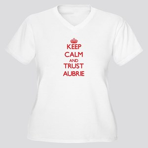 Keep Calm and TRUST Aubrie Plus Size T-Shirt