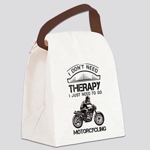 I Don't Need Therapy Just to Go Motorcycling Canva