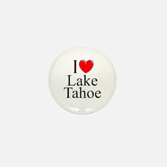 """I Love Lake Tahoe"" Mini Button"