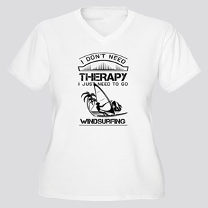I Don't Need Therapy Just to Go Windsurfing Plus S