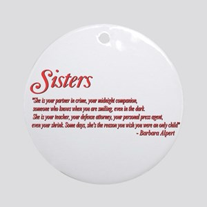 Sisterhood #1 Ornament (Round)