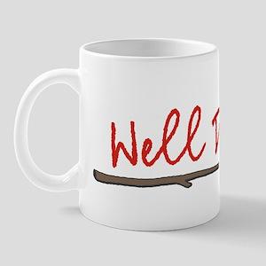 well done dark Mug