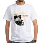 Neanderthals For The Reclamation Of Europe White T