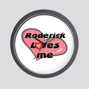 roderick loves me  Wall Clock