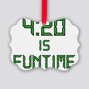 420 IS FUNTIME Picture Ornament