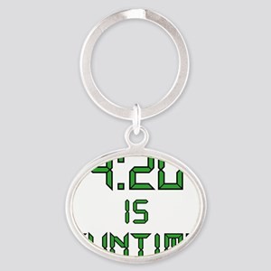 420 IS FUNTIME Oval Keychain