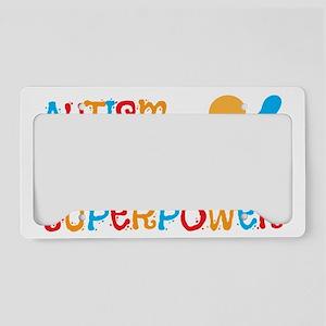 Autism is my Suerpower License Plate Holder