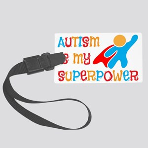 Autism is my Suerpower Large Luggage Tag